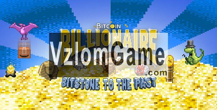 Bitcoin Billionaire Взломанная на Деньги