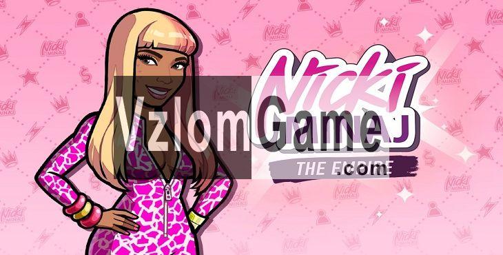 Nicki Minaj: The Empire Взломанная на Деньги