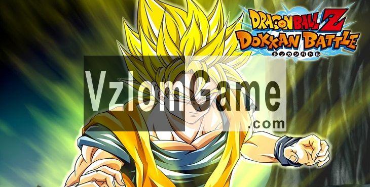 Dragon Ball Z Dokkan Battle Взломанная на Камни и Режим Бога