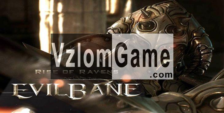 EvilBane: Rise of Ravens Взломанная на Кристаллы и Золото