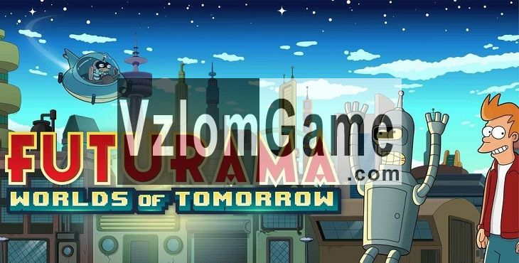 Futurama: Worlds of Tomorrow Взломанная на Деньги и Пицца