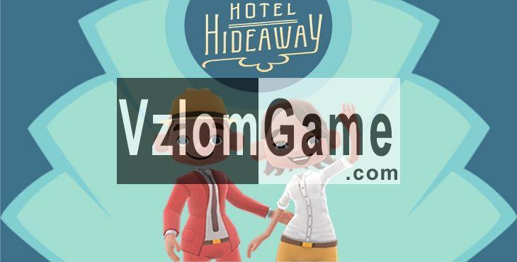Hotel Hideaway Взломанная на Диаманты