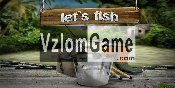 Let's Fish Взломанная на Деньги