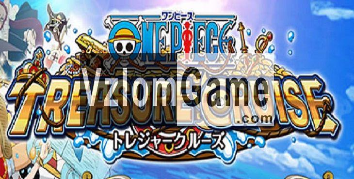 One Piece Treasure Cruise Взломанная на Выносливость и Режим Бога