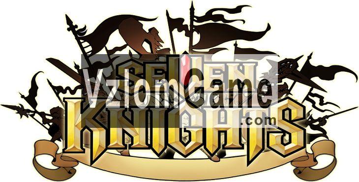 Seven Knights Взломанная на Рубины